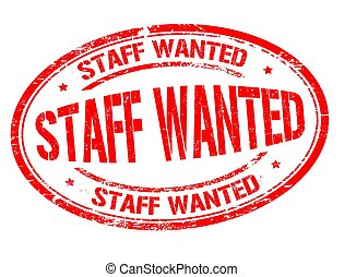 Staff wanted sign or stamp