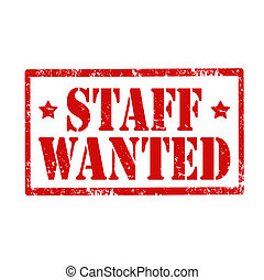 Staff -Wanted-stamp - Grunge rubber stamp with text Staff -...