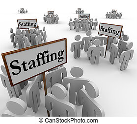 Staffing Signs Groups Employees Human Resources Finding...
