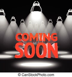 Stage with spot light projectors lightning the red -Coming Soon- message