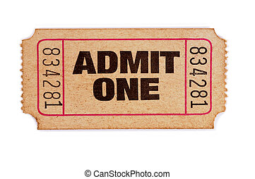 Stained and damaged admission ticket - Old admit one ticket...