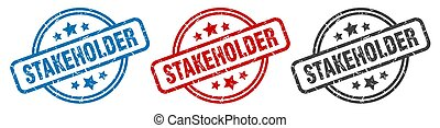 stakeholder stamp. stakeholder round isolated sign. ...