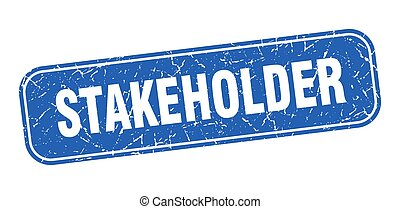 stakeholder stamp. stakeholder square grungy blue sign