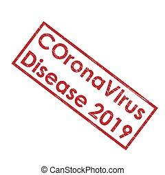 Stamp impression with the inscription COronaVIrus Disease 2019