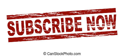 Stylized red stamp showing the term subscribe now. All on white background.