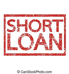 Stamp text SHORT LOAN