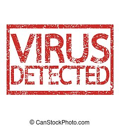Stamp text VIRUS DETECTED
