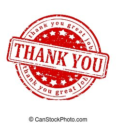 Stamp - thank you great job - Damaged red round stamp with...