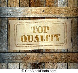 Stamp Top Quality label old wooden box