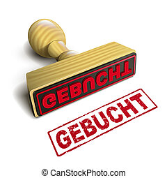 stamp with red german text gebucht on white