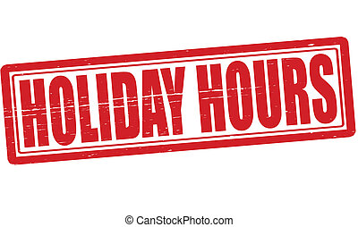Holiday hours - Stamp with text Holiday hours inside, vector...
