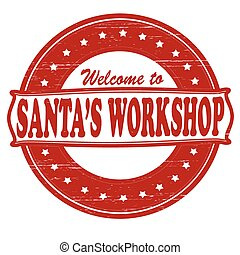Santa workshop - Stamp with text Santa workshop inside, ...