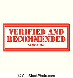 Verified And Recommended - Stamp with text Verified And...