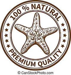 Stamp with the sea star and the text 100% natural, premium ...