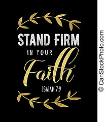Stand Firm in your faith Bible Scripture Typography Design with Gold Laurels
