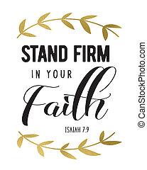 Stand Firm in your Faith - Stand Firm in your faith Bible...