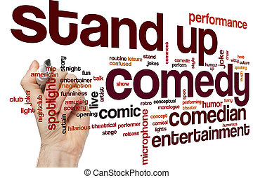 Stand up comedy word cloud - Stand up comedy concept word...