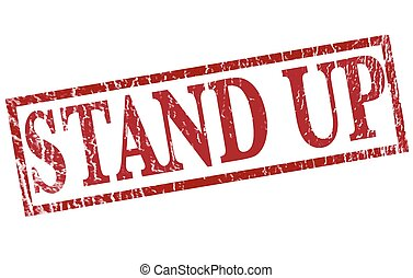 stand up grunge stamp with on vector illustration