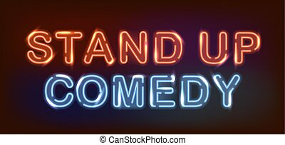 Stand up neon.