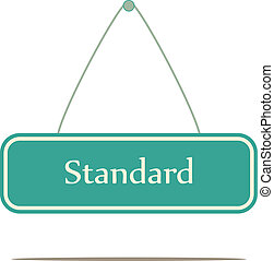 standard, A vector sign board.