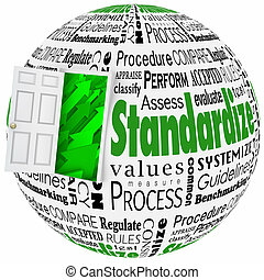 Standardize word on a globe with door open to arrows illustrating increase and growth from better procedure, process, system and results