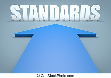Standards - 3d render concept of blue arrow pointing to text...