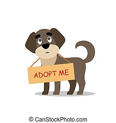 Standing dog with a poster Adopt me. Dont buy - help the homeless animals find a home, sad puppy - vector illustration
