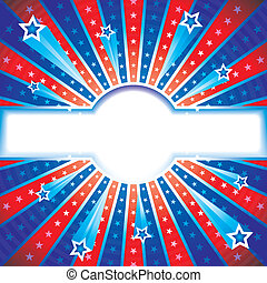 Star Banner - Independence day, patriotic background.