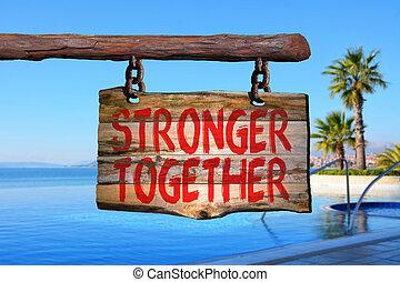 starkare, tillsammans