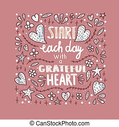 Start each day with a grateful heart poster.