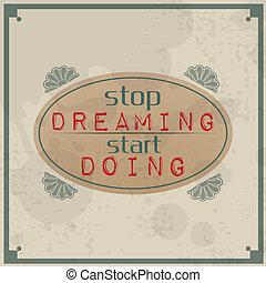 start, halt, träumende