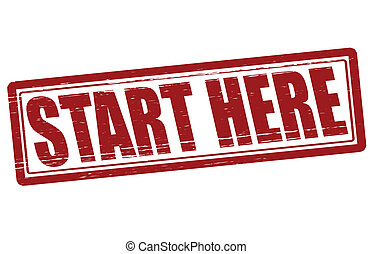 Start here - Stamp with text start here inside, vector...