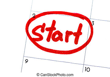 """""""start"""" is the text written on the calendar with a black marker"""