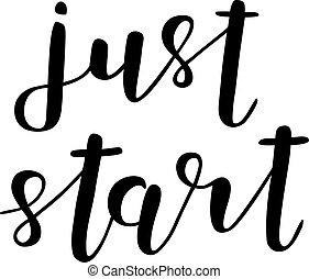 start., lettering., brosse, juste