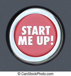 Start Me Up Car Starting Button Engine Excitement Arousal -...