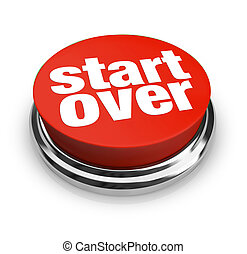 Start Over Renewal Restart Round Red Button - A red button ...