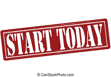 Start today - Stamp with text start today inside, vector...