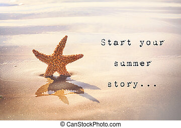 Start your summer story... Inspirational quotation - ...