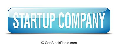 startup company blue square 3d realistic isolated web button
