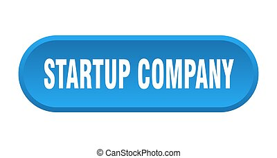 startup company button. rounded sign on white background - ...