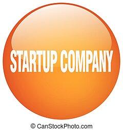 startup company orange round gel isolated push button