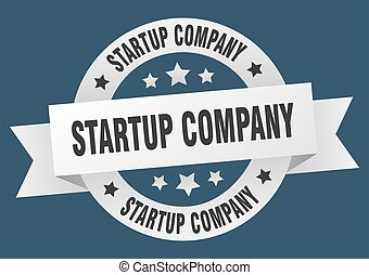 startup company round ribbon isolated label. startup company...