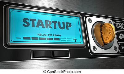 Startup on Display of Vending Machine. - Startup -...