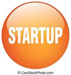 startup orange round gel isolated push button