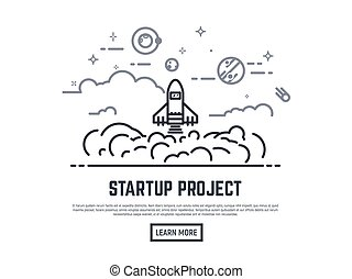 Startup project vector illustration. Cosmos view. Rocket lunch and smoke. Sky with clouds, planets, stars and satellite. Thin line style banner. Trendy vector placard with text and button.