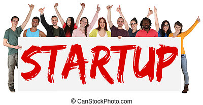 Startup, start up sign group of young students multi ethnic people holding banner