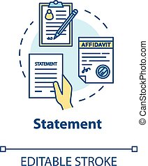 Statement concept icon. Common law protocol. Affidavit, testimony. Legal contract. Notary service idea thin line illustration. Vector isolated outline RGB color drawing. Editable stroke