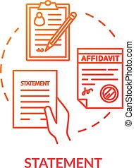 Statement red concept icon. Written warrant. Common law protocol. Affidavit, testimony. Legal contract. Notary service idea thin line illustration. Vector isolated outline RGB color drawing
