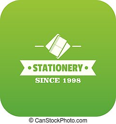Stationery icon green vector