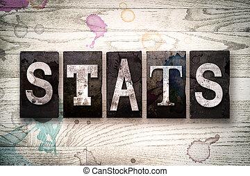 Stats Concept Metal Letterpress Type